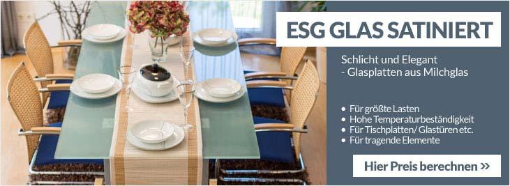 ESG Glas Satiniert